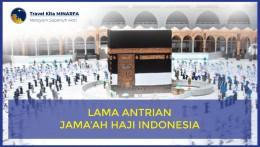 Lama Antrian Jamaah Haji Indonesia